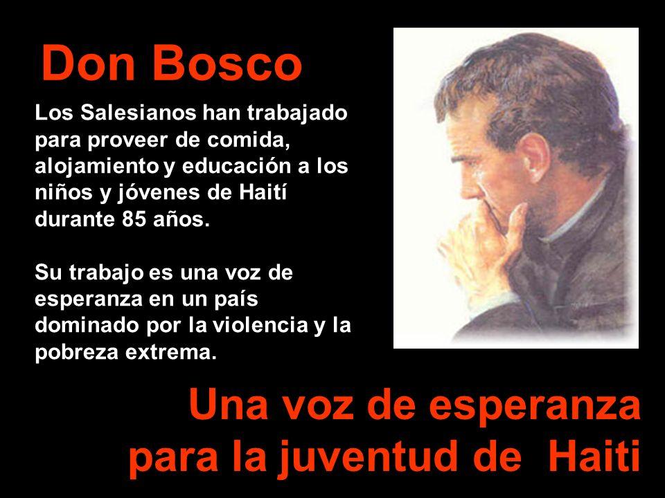 Don Bosco Una voz de esperanza para la juventud de Haiti