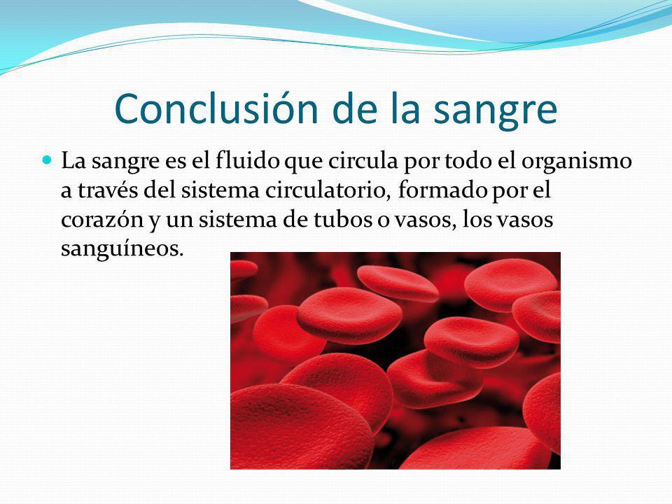 Conclusión de la sangre