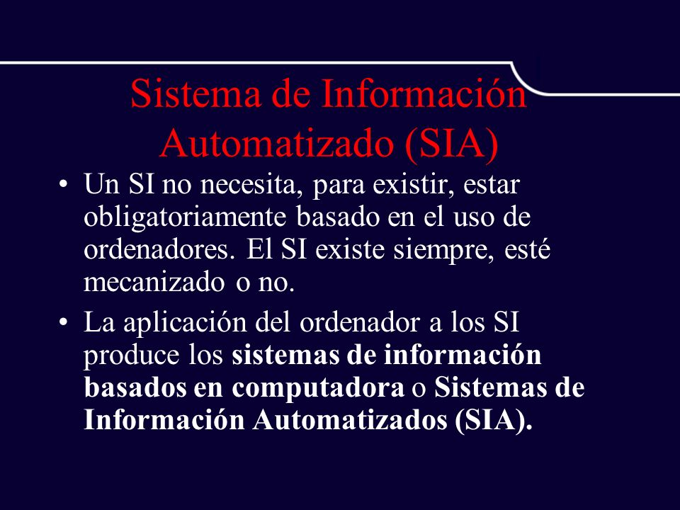 Sistema de Información Automatizado (SIA)