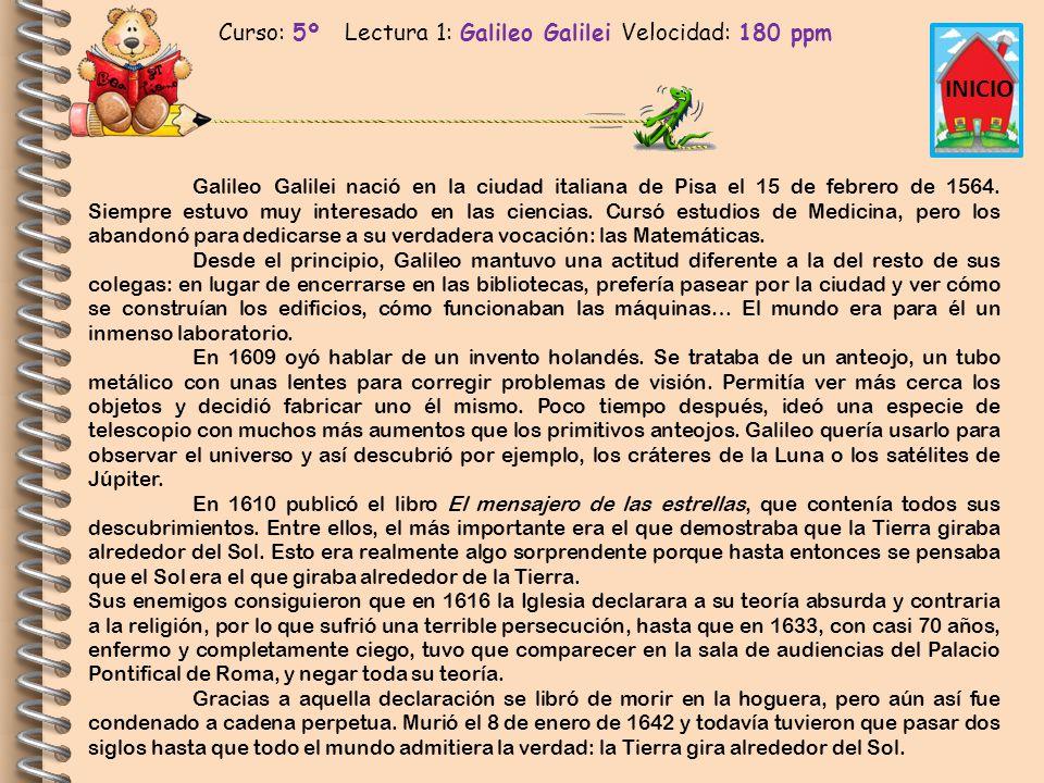 Curso: 5º Lectura 1: Galileo Galilei Velocidad: 180 ppm