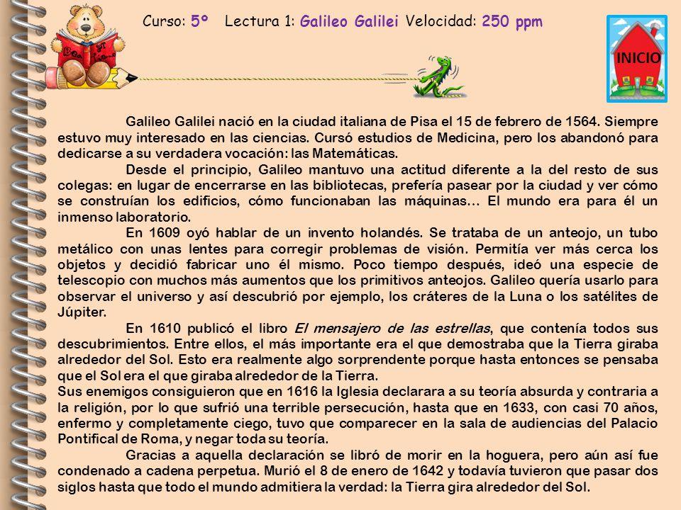 Curso: 5º Lectura 1: Galileo Galilei Velocidad: 250 ppm