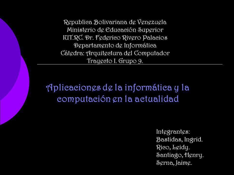 Aplicaciones de la informática y la computación en la actualidad