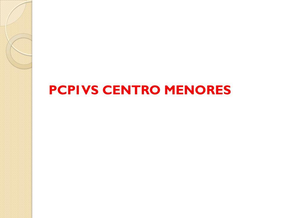PCPI VS CENTRO MENORES