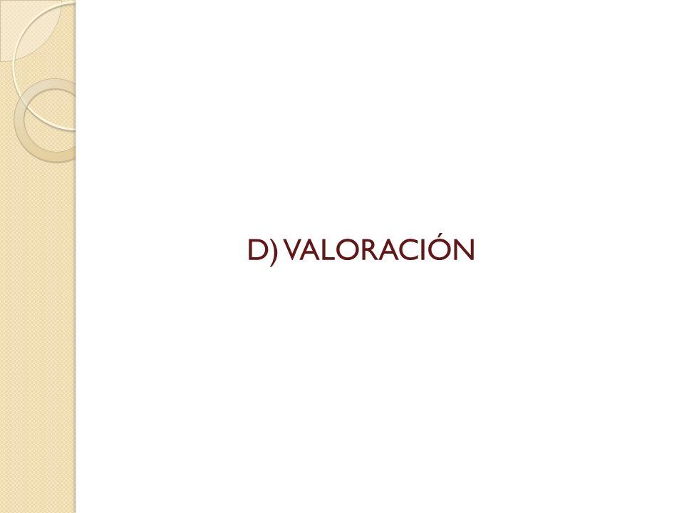 D) VALORACIÓN
