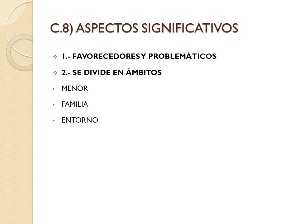 C.8) ASPECTOS SIGNIFICATIVOS