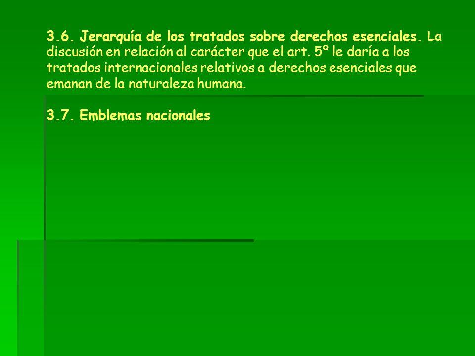 3. 6. Jerarquía de los tratados sobre derechos esenciales