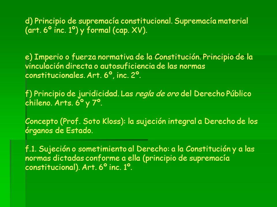 d) Principio de supremacía constitucional. Supremacía material (art