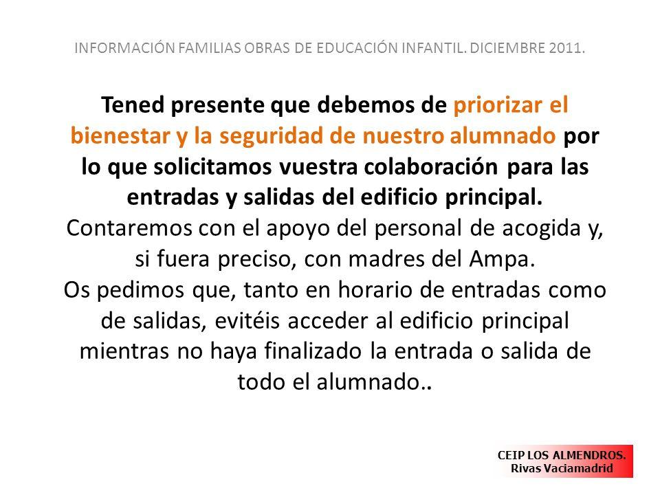 INFORMACIÓN FAMILIAS OBRAS DE EDUCACIÓN INFANTIL. DICIEMBRE 2011.