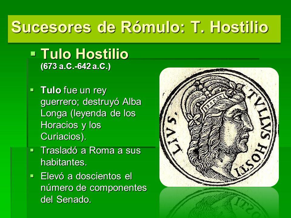 Sucesores de Rómulo: T. Hostilio