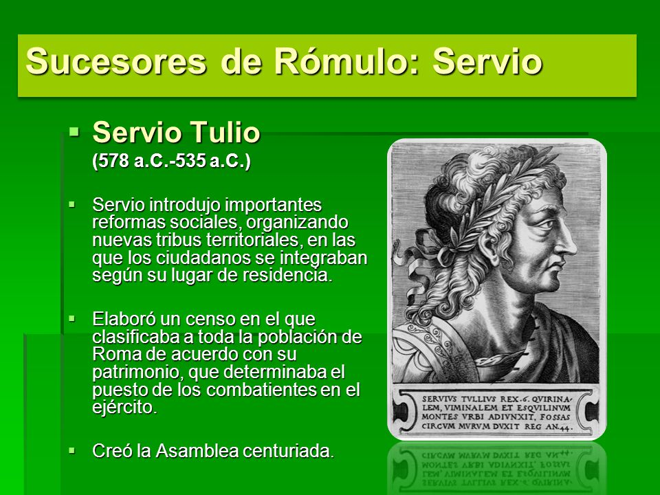 Sucesores de Rómulo: Servio