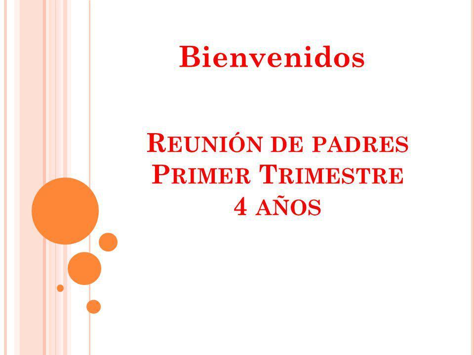 Reunión de padres Primer Trimestre 4 años