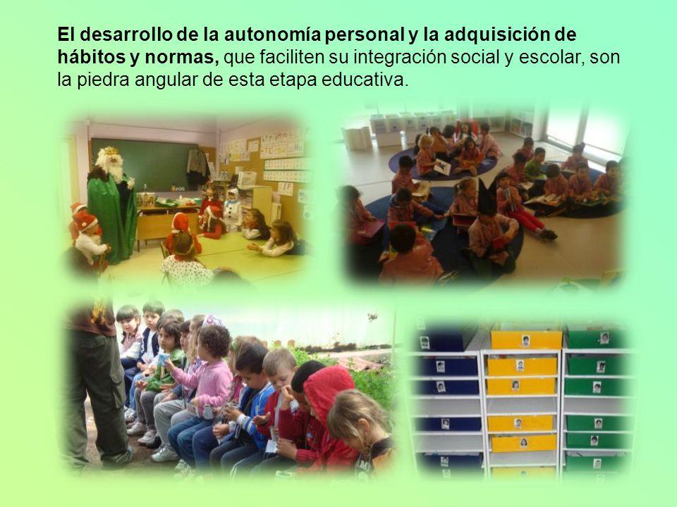 El desarrollo de la autonomía personal y la adquisición de hábitos y normas, que faciliten su integración social y escolar, son la piedra angular de esta etapa educativa.