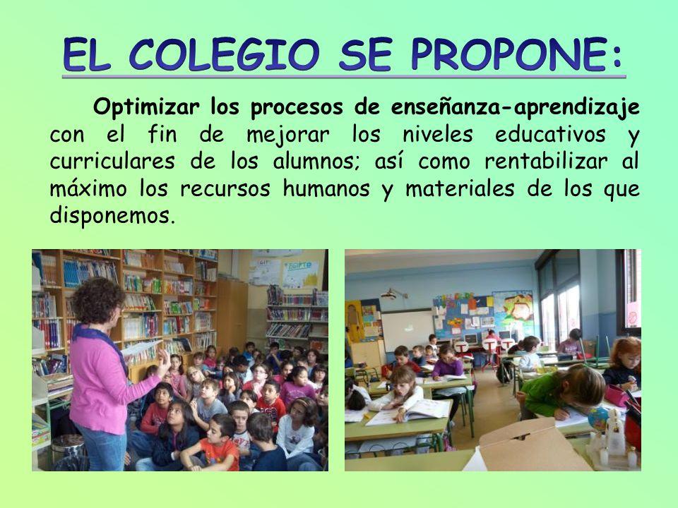 EL COLEGIO SE PROPONE: