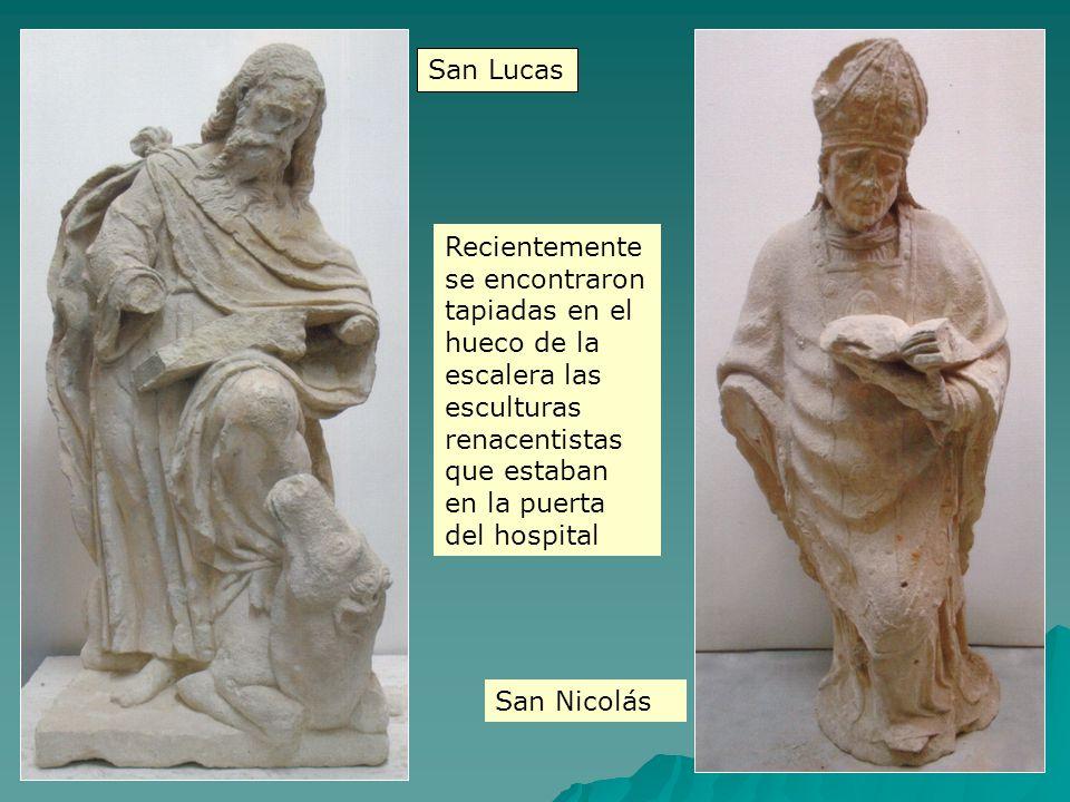 San Lucas Recientemente se encontraron tapiadas en el hueco de la escalera las esculturas renacentistas que estaban en la puerta del hospital.