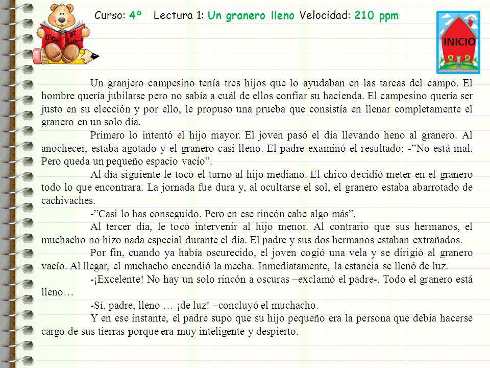 Curso: 4º Lectura 1: Un granero lleno Velocidad: 210 ppm