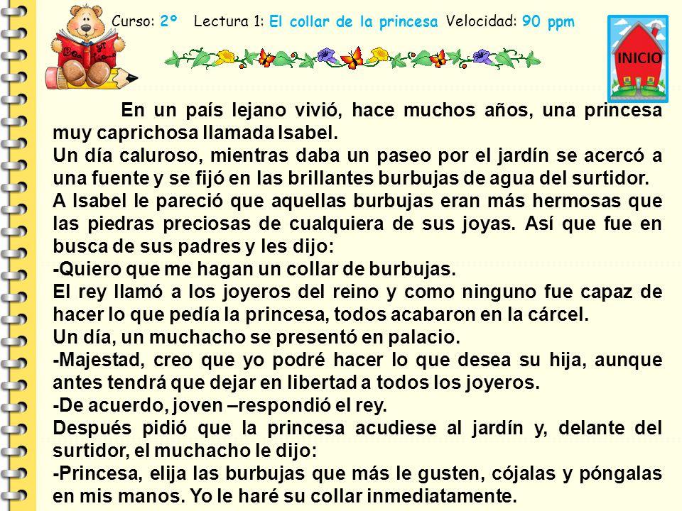 Curso: 2º Lectura 1: El collar de la princesa Velocidad: 90 ppm