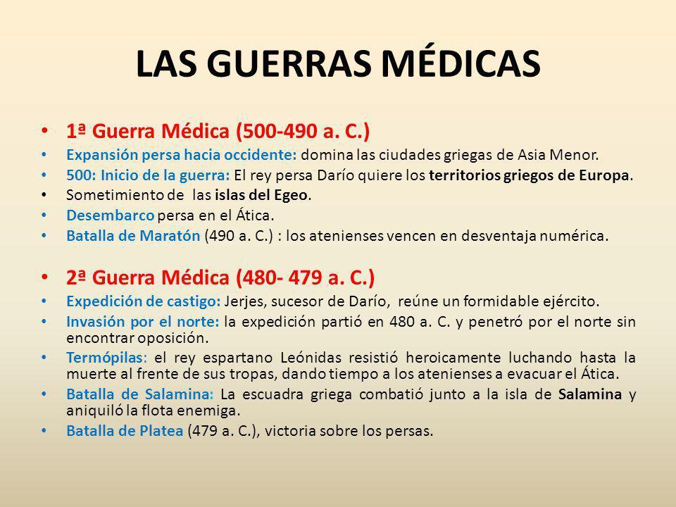LAS GUERRAS MÉDICAS 1ª Guerra Médica (500-490 a. C.)