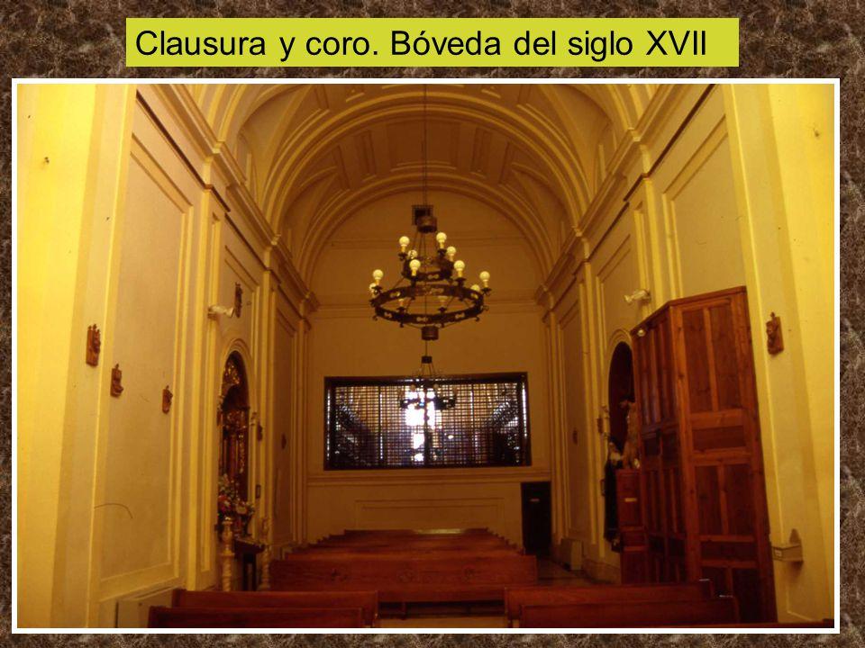 Clausura y coro. Bóveda del siglo XVII