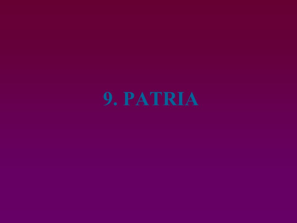 9. PATRIA