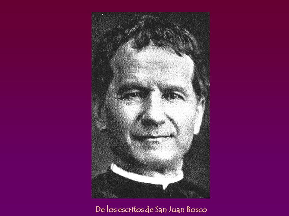 De los escritos de San Juan Bosco