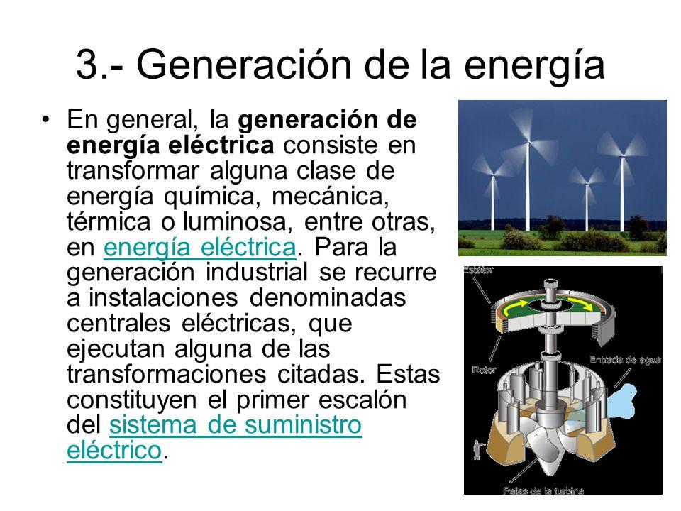 3.- Generación de la energía