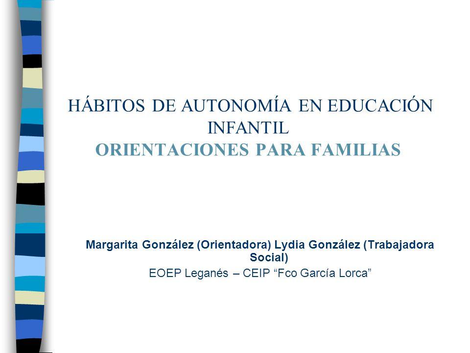 HÁBITOS DE AUTONOMÍA EN EDUCACIÓN INFANTIL ORIENTACIONES PARA FAMILIAS