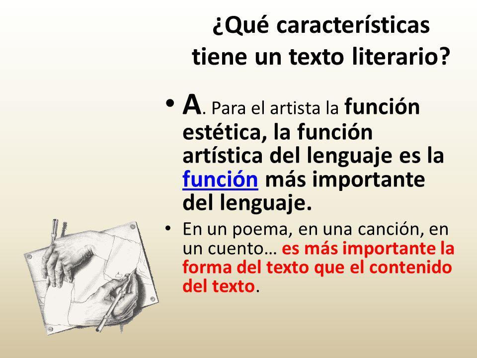 ¿Qué características tiene un texto literario