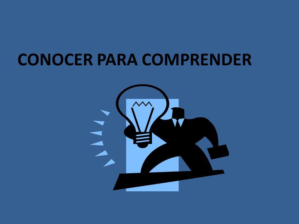 CONOCER PARA COMPRENDER