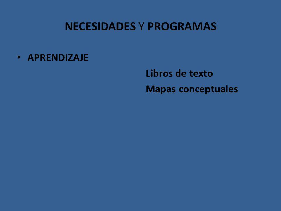 NECESIDADES Y PROGRAMAS