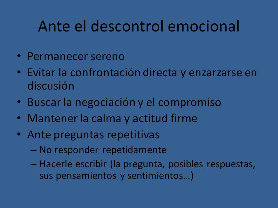 Ante el descontrol emocional