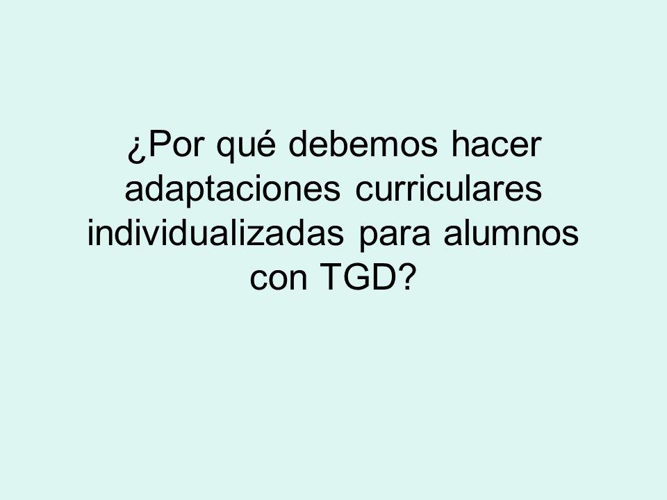 ¿Por qué debemos hacer adaptaciones curriculares individualizadas para alumnos con TGD