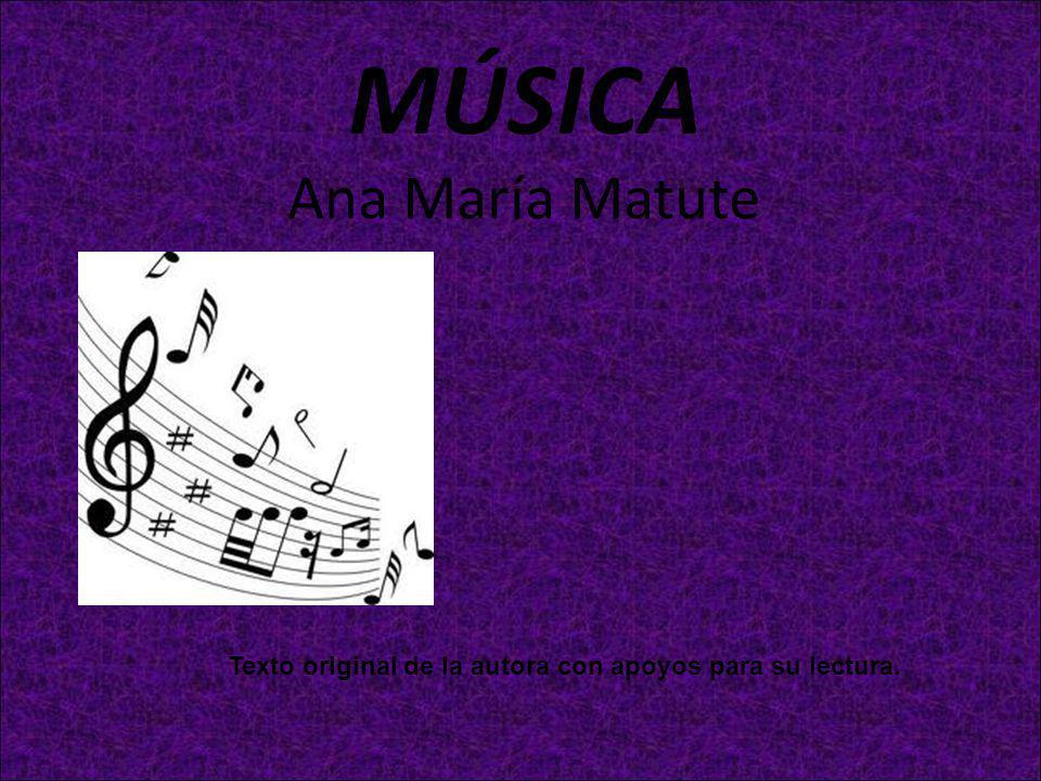 MÚSICA Ana María Matute