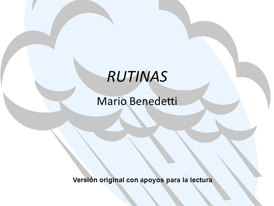RUTINAS Mario Benedetti Versión original con apoyos para la lectura