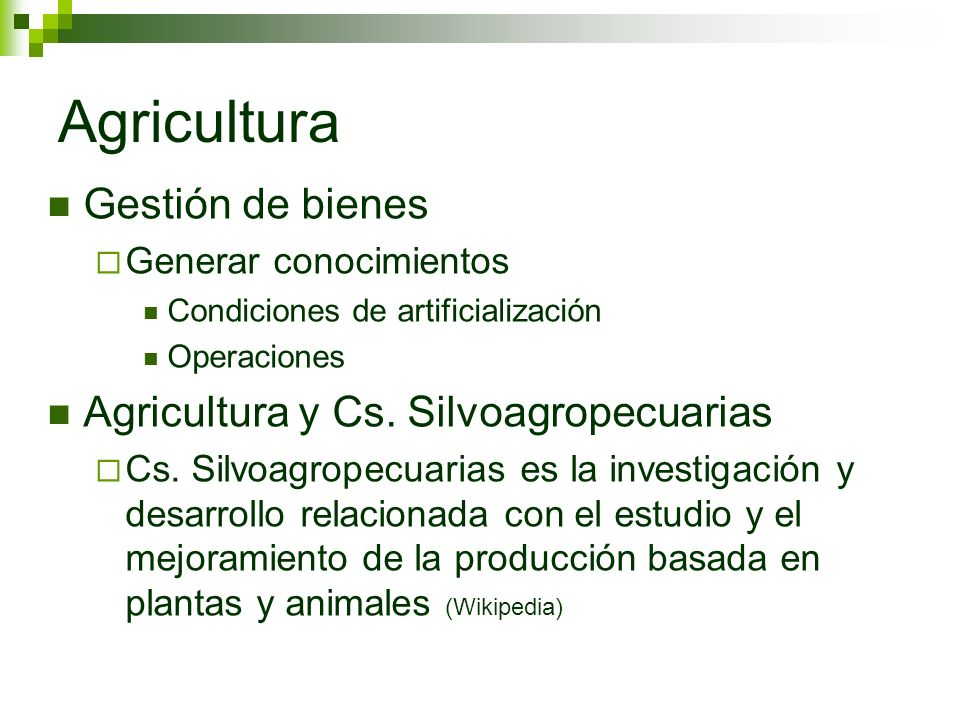 Agricultura Gestión de bienes Agricultura y Cs. Silvoagropecuarias