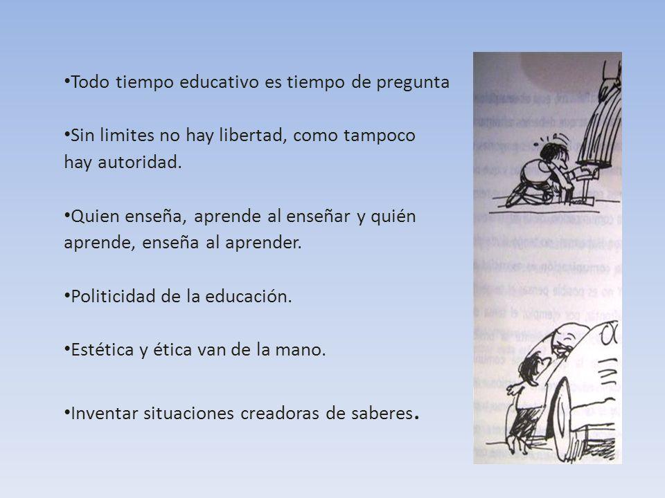 Todo tiempo educativo es tiempo de pregunta