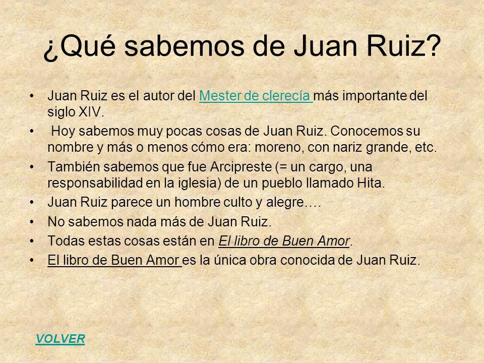¿Qué sabemos de Juan Ruiz