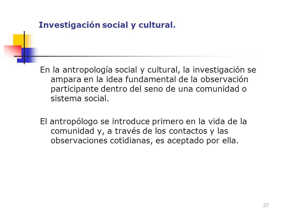Investigación social y cultural.