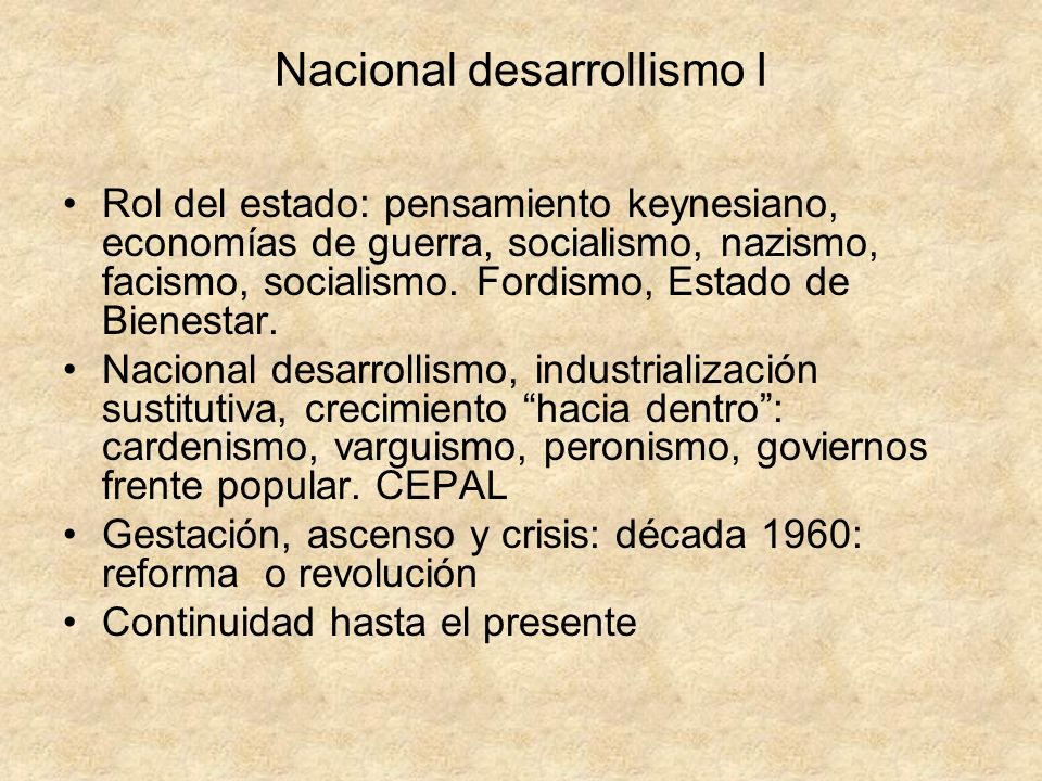 Nacional desarrollismo I