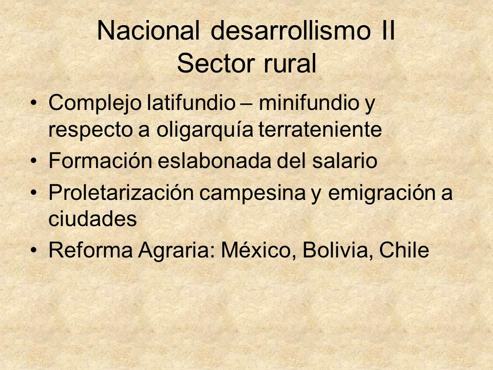 Nacional desarrollismo II Sector rural