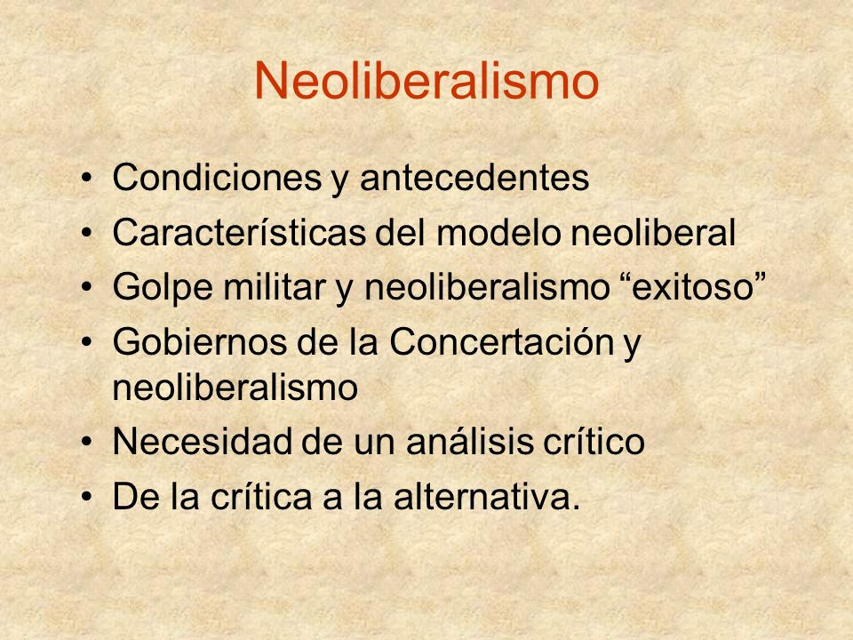 Neoliberalismo Condiciones y antecedentes
