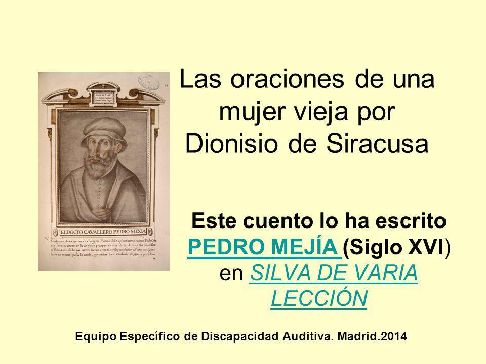 Las oraciones de una mujer vieja por Dionisio de Siracusa