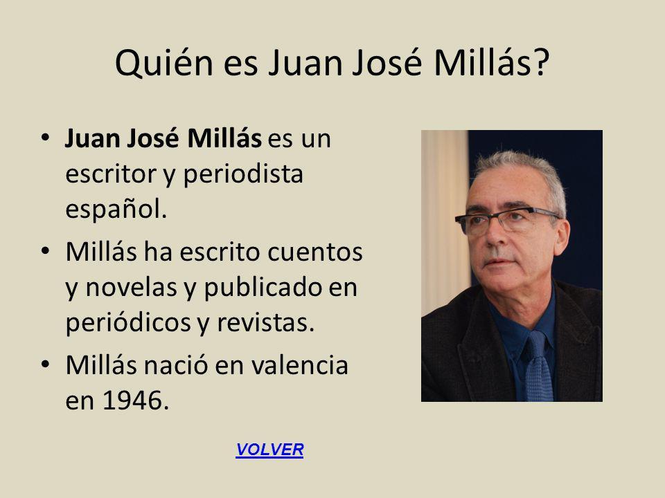 Quién es Juan José Millás