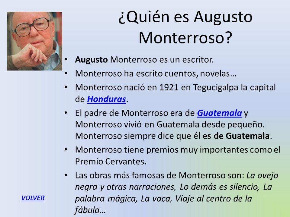 ¿Quién es Augusto Monterroso