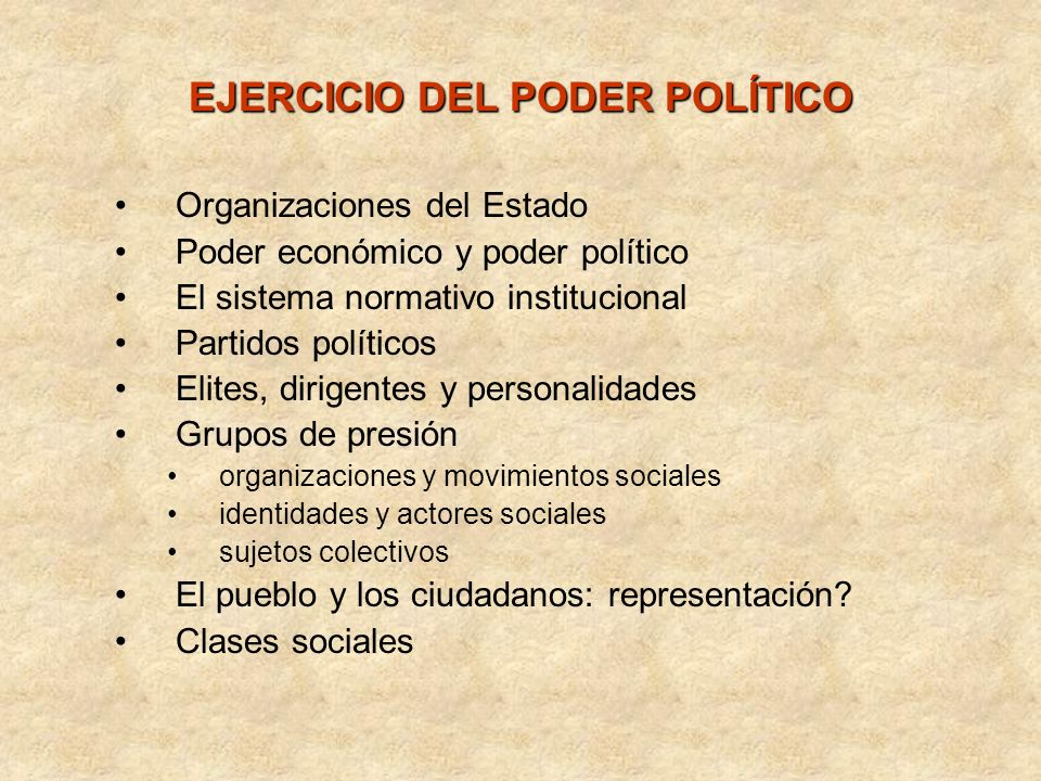 EJERCICIO DEL PODER POLÍTICO