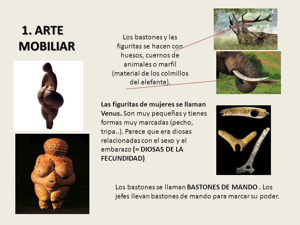 1. ARTE MOBILIAR Los bastones y las figuritas se hacen con huesos, cuernos de animales o marfil (material de los colmillos del elefante).