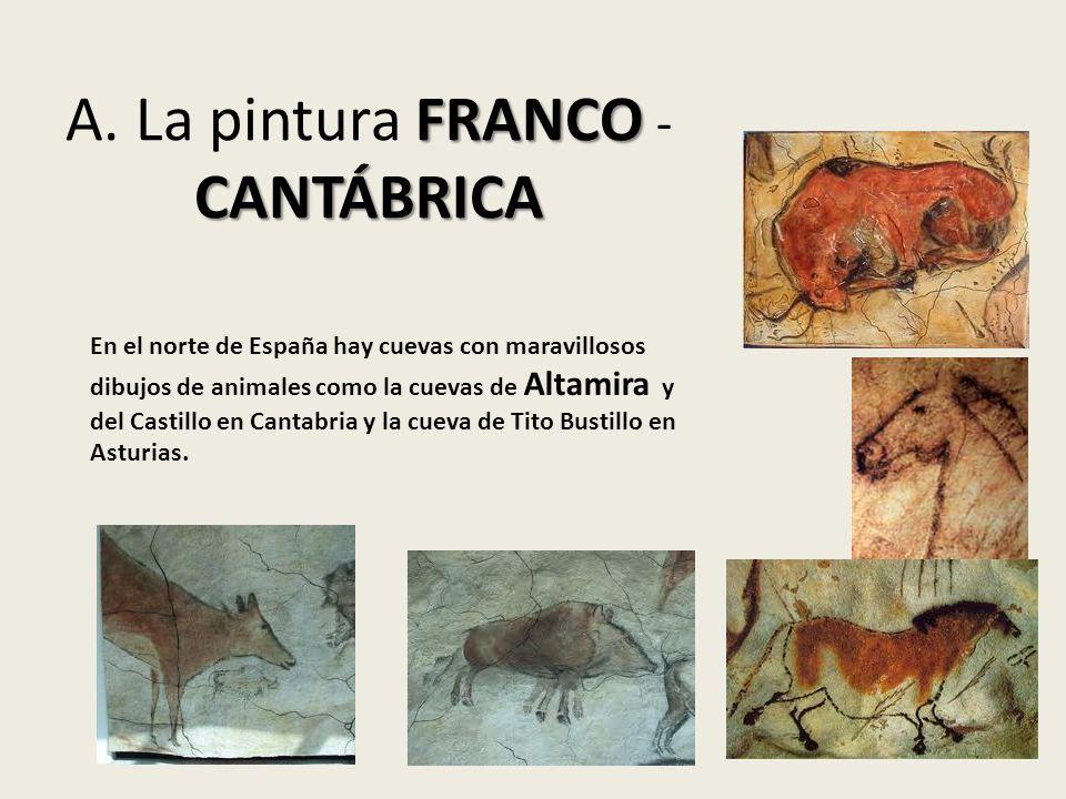 A. La pintura FRANCO -CANTÁBRICA