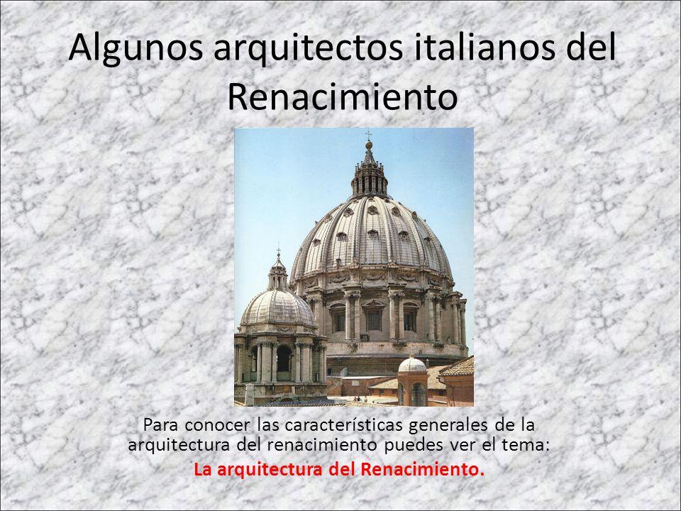 Algunos arquitectos italianos del Renacimiento