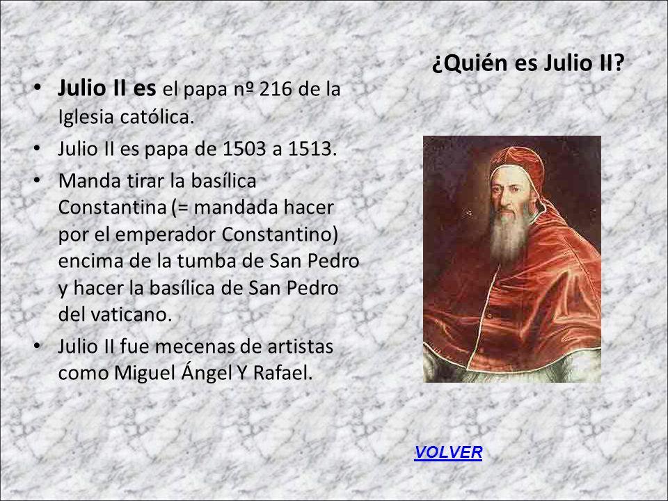 Julio II es el papa nº 216 de la Iglesia católica.