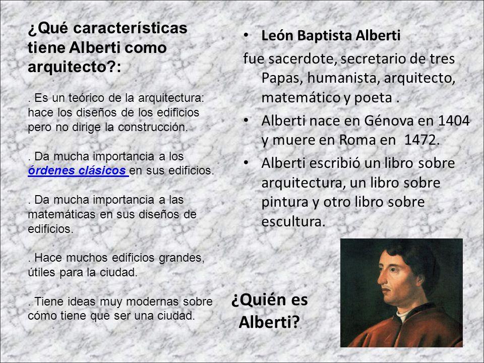 ¿Qué características tiene Alberti como arquitecto :