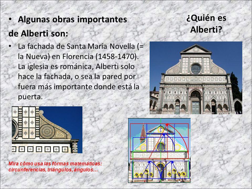 Algunas obras importantes de Alberti son: